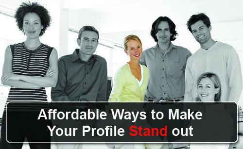 affordable-ways-to-make-your-profile-stand-out