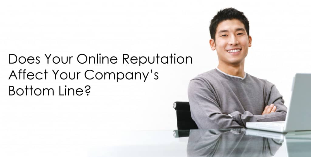 does-your-online-reputation-affect-your-companys-bottom-line