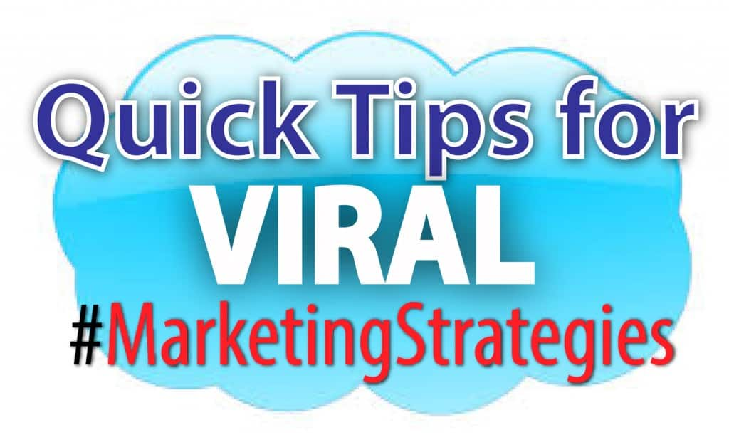quick-tips-for-viral-marketing-strategies-01
