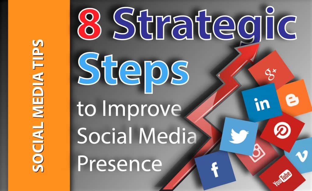 8-strategic-steps-to-improve-social-media-presence